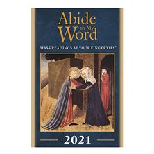 ABIDE IN MY WORD: MASS READINGS FOR 2021