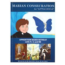 MARIAN CONSECRATION FOR LITTLE SOULS