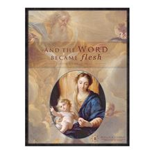 AND THE WORD BECAME FLESH-LECTIO DIVINA JOURNAL