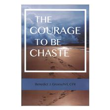 COURAGE TO BE CHASTE