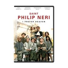 SAINT PHILIP NERI - I PREFER HEAVEN (DVD)
