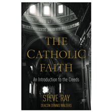 THE CATHOLIC FAITH
