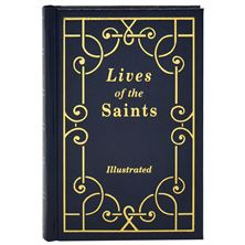 LIVES OF THE SAINTS VOLUME I - HARDCOVER