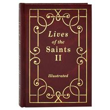 LIVES OF THE SAINTS - VOLUME II