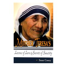 MOTHER TERESA'S LESSONS OF LOVE