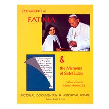 DOCUMENTS ON FATIMA and THE MEMOIRS OF SISTER LUCIA