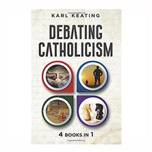 DEBATING CATHOLICISM