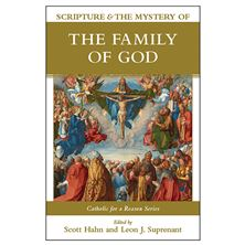 SCRIPTURE and THE MYSTERY OF THE FAMLIY GOD