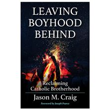 LEAVING BOYHOOD BEHIND