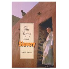 THE POPES AND SLAVERY