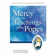 MERCY IN THE TEACHINGS OF THE POPES