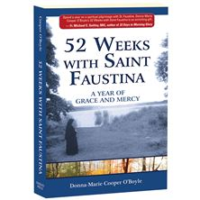 52 WEEKS WITH SAINT FAUSTINA