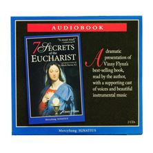 7 SECRETS OF THE EUCHARIST - CD AUDIO BOOK