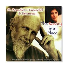 THE ROSARY IS A PLACE - CD