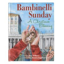 BAMBINELLI SUNDAY - A CHRISTMAS BLESSING