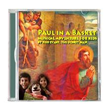 PAUL IN A BASKET- CD - MUSICAL ADVENTURE FOR KIDS