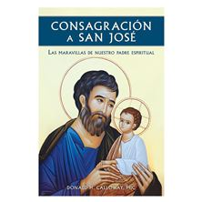 CONSAGRACIÓN A SAN JOSÉ (SPANISH VERSION)
