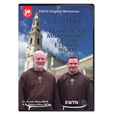 FATIMA WITH THE FRANCISCAN MISSIONARIES DVD