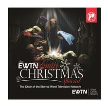 THE EWTN FAMILY CHRISTMAS SPECIAL CD