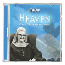 HEAVEN: CLASSIC TALKS BY MOTHER ANGELICA - CD