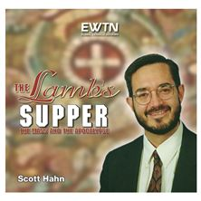 THE LAMB'S SUPPER: THE MASS AND THE APOCALYPSE- CD