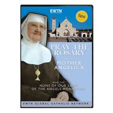 PRAY THE ROSARY WITH MOTHER ANGELICA and NUNS - CD