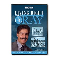 LIVING RIGHT WITH DR. RAY SEASON 2 - EPISODE 12