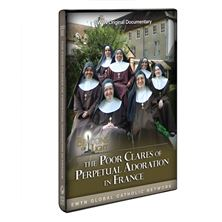 BEACONS OF LIGHT: POOR CLARES IN TROYES, FRANCE
