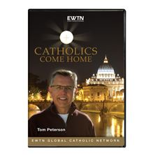 CATHOLICS COME HOME DVD