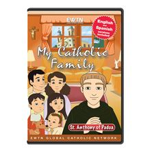 MY CATHOLIC FAMILY - ST. ANTHONY OF PADUA - DVD