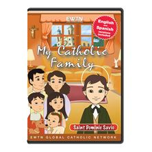 MY CATHOLIC FAMILY - ST. DOMINIC SAVIO - DVD