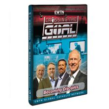 CROSSING THE GOAL: BECOMING DISCIPLES DVD