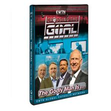 CROSSING THE GOAL: THE GODLY MAN IS... - DVD