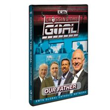CROSSING THE GOAL: OUR FATHER - DVD