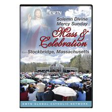 DIVINE MERCY SUNDAY MASS and CELEBRATION - DVD