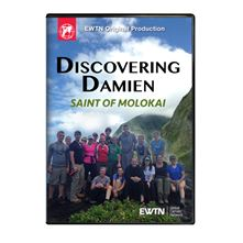 DISCOVERING DAMIEN: SAINT OF MOLOKAI DVD