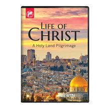 LIFE OF CHRIST: A HOLY LAND PILGRIMAGE DVD