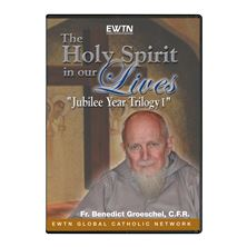 THE HOLY SPIRIT IN OUR LIVES - DVD