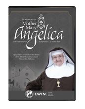 IN MEMORIAM: MOTHER MARY ANGELICA, PCPA  DVD
