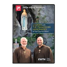 LOURDES WITH THE FRANCISCAN MISSIONARIES OF THE ETERNAL WORD DVD
