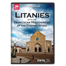 LITANIES WITH THE FRANCISCAN MISSIONARIES OF THE ETERNAL WORD DVD