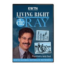 LIVING RIGHT WITH DR. RAY: PSYCHIATRY AND GOD-DVD