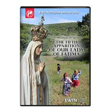 THE MESSAGE OF FATIMA THE 5TH APPARITION DVD
