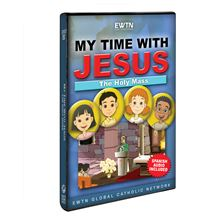 MY TIME WITH JESUS - THE HOLY MASS DVD