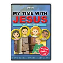 MY TIME WITH JESUS: THE PRIESTHOOD DVD