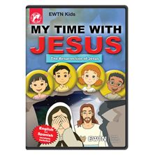 MY TIME WITH JESUS THE RESURRECTION OF JESUS DVD