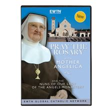 PRAY THE ROSARY WITH MOTHER ANGELICA and NUNS - DVD