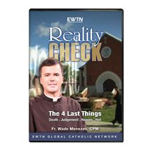 REALITY CHECK: THE 4 LAST THINGS - DVD