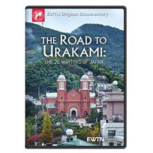 ROAD TO URAKAMI: THE TWENTY-SIX MARTYRS OF JAPAN DVD