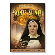 SAINTS ALIVE: ST. CATHERINE OF SIENA - DVD